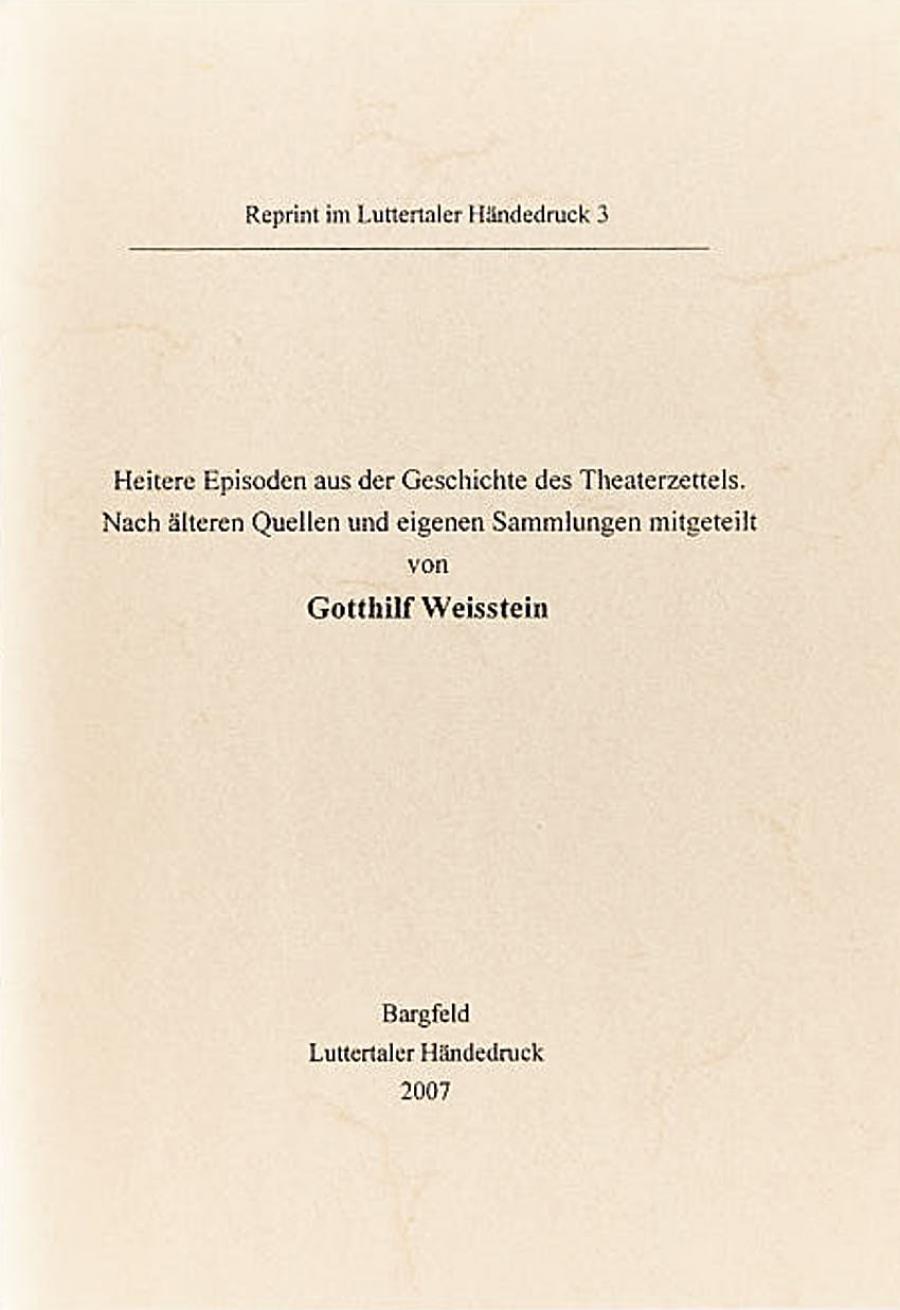Gotthilf Weisstein:Heitere Episoden aus der Geschichte des Theaterzettels