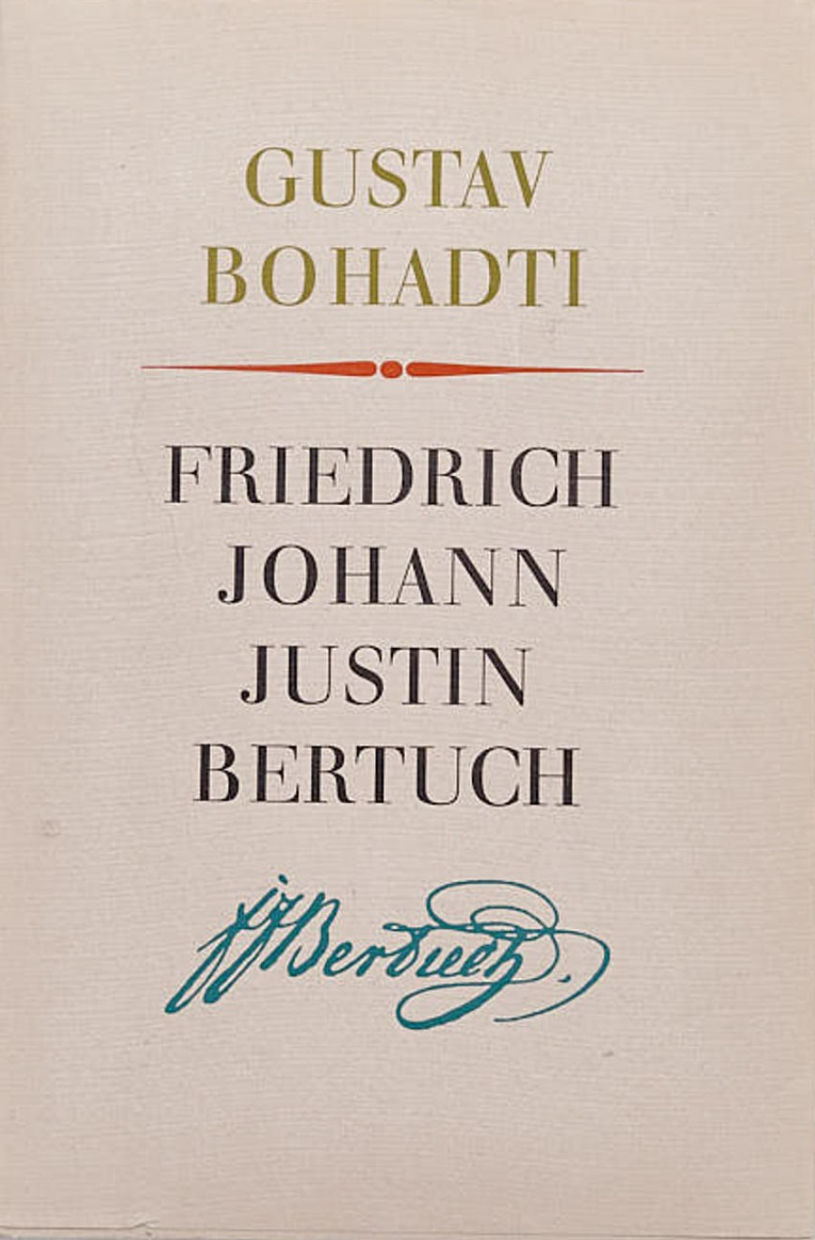 Gustav Bohadti:Friedrich Johann Justin Bertuch