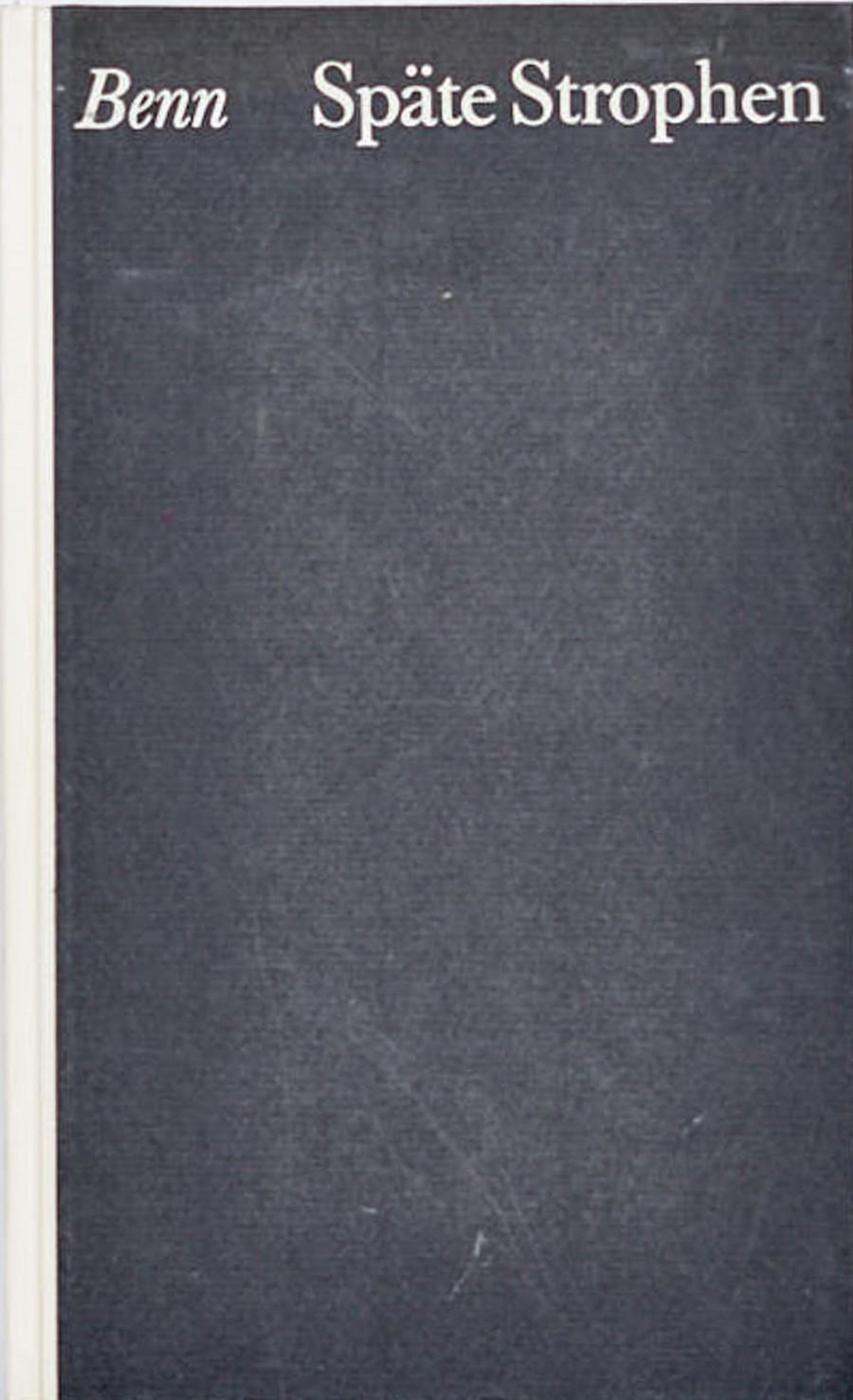 Gottfried Benn:Späte Strophen