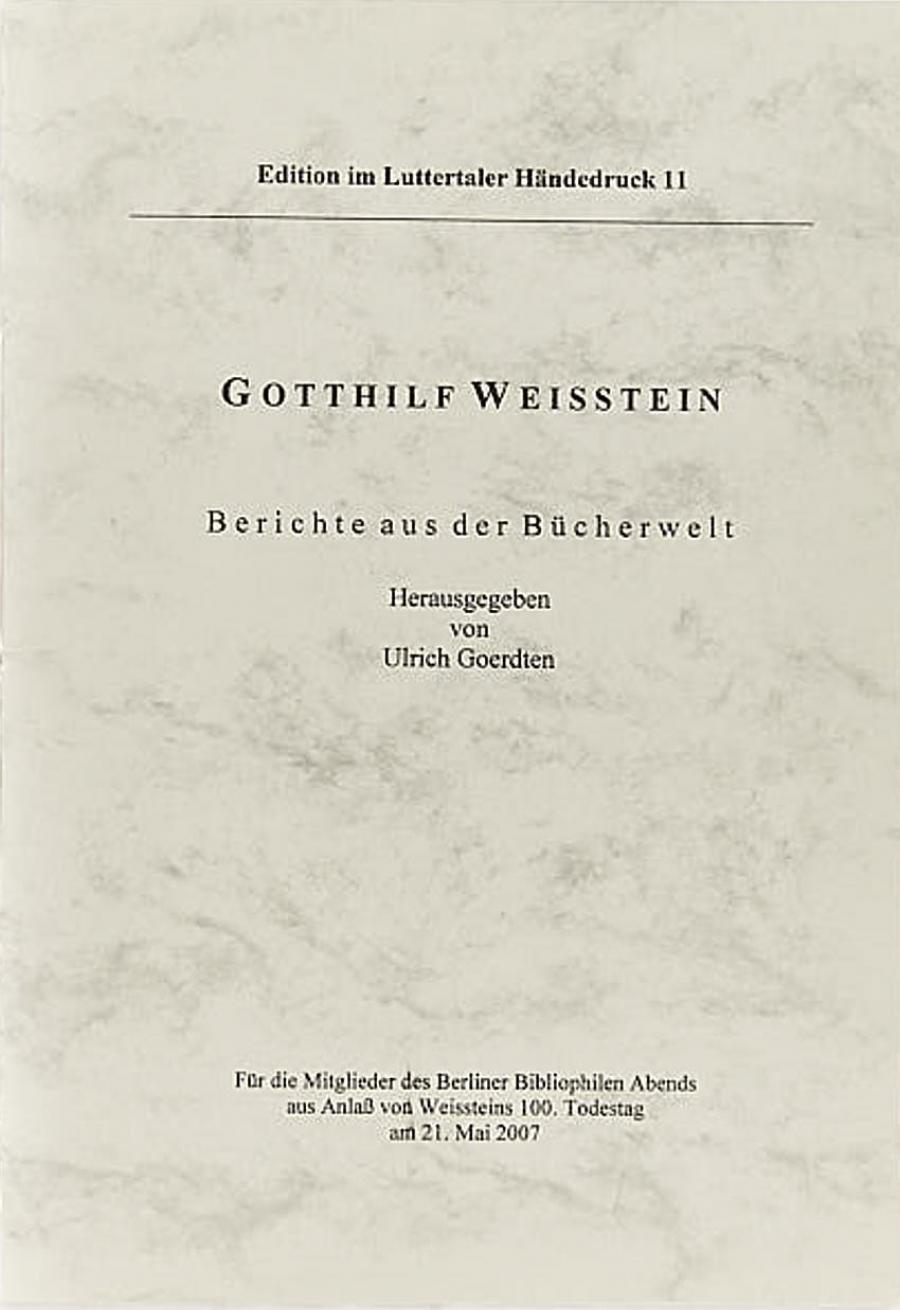 Gotthilf Weisstein:Berichte aus der Bücherwelt