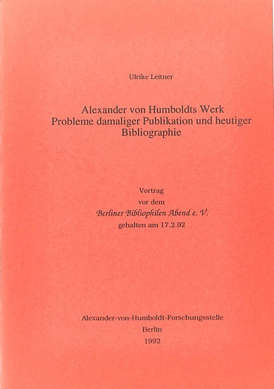 Ulrike Leitner: Alexander von Humboldts Werk