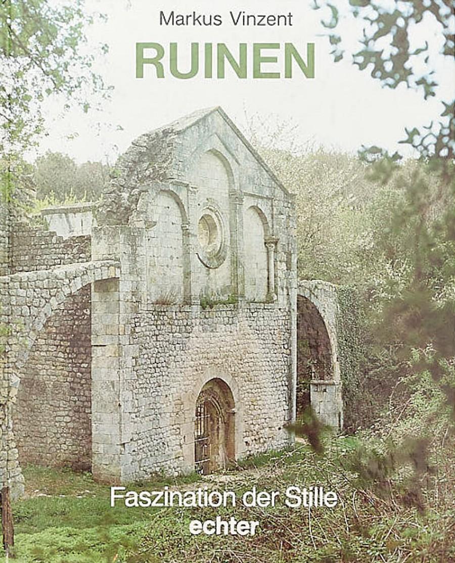 Markus Vinzent:Ruinen