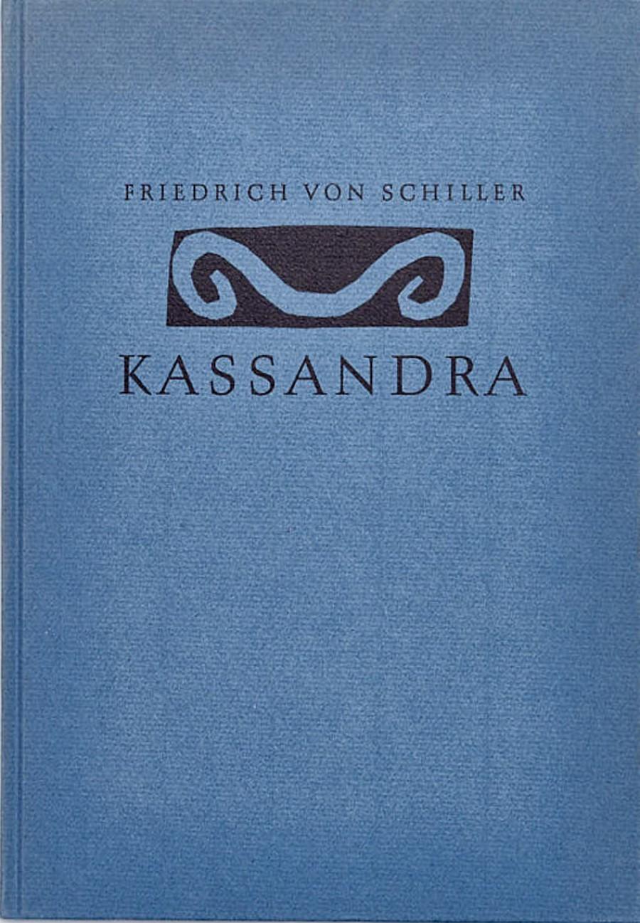 Friedrich von Schiller:Kassandra